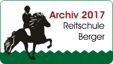 Archiv 2017 - Reitschule Berger
